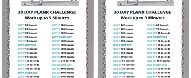 Choose either the 3 minute plank challenge or the 5 minute plank challenge.